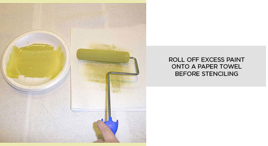 Remove excess paint onto a paper towel before stenciling