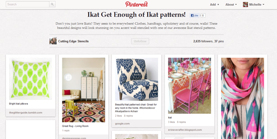 A great board dedicated to all think Ikat! If you love the Ikat patter then you'll love the Cutting Edge Stencils Ikat Pinterest board.
