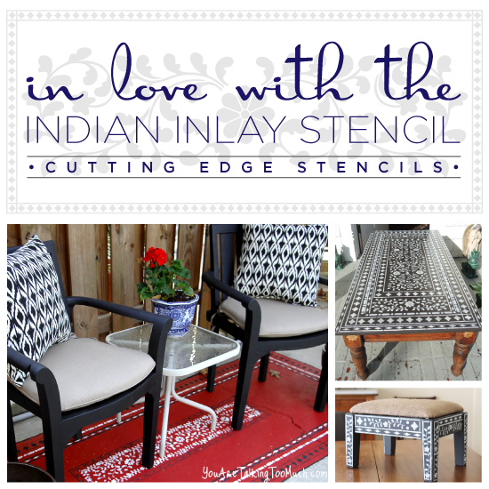 Three great DIY home decor projects that use the Indian Inlay Stencil from Cutting Edge Stencils. http://www.cuttingedgestencils.com/indian-inlay-stencil-furniture.html