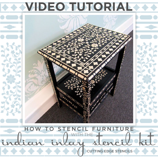 Learn how to stencil furniture using the Indian Inlay Stencil Kit! http://www.cuttingedgestencils.com/indian-inlay-stencil-furniture.html