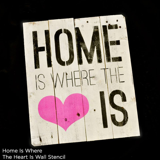 Home is Where the Heart Is Stencil creates the perfect wood wall art piece for a family! http://www.cuttingedgestencils.com/home-is-wall-quote-stencil.html