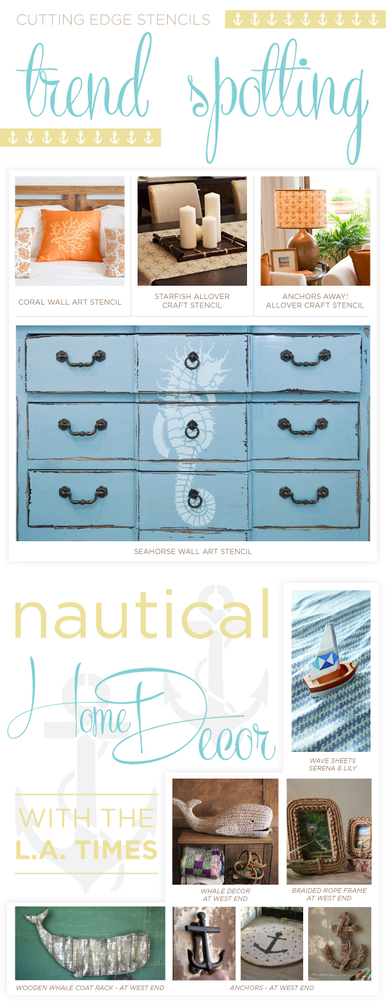 Nautical stenciled projects inspired by the recent LA Times Nautical Trend spotting! http://www.cuttingedgestencils.com/beach-decor-stencils-designs-nautical.html