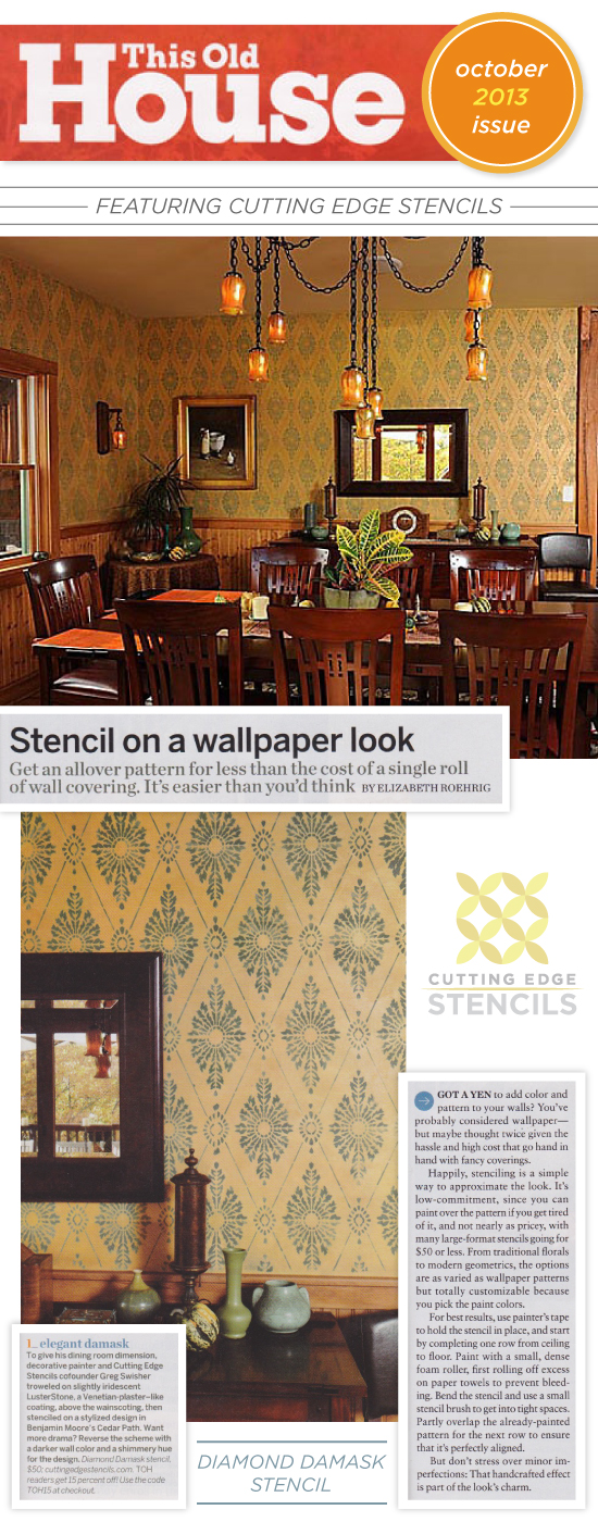 Cutting Edge Stencils featured in the October issue of This Old House Magazine. http://www.cuttingedgestencils.com/wall-stencils-stencil-designs.html