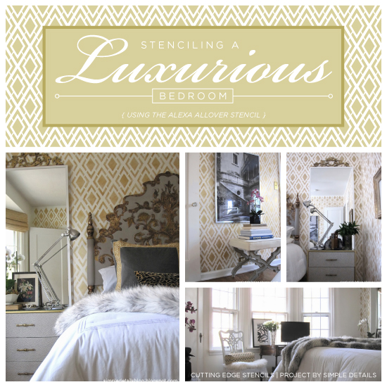 Stenciling A Luxurious Bedroom