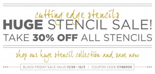 Black Friday Stencil Sale: Shop all stencil through 12/3 and get 30% off using the code CYBER30. http://www.cuttingedgestencils.com/wall-stencils.html