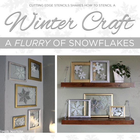 Stenciled winter craft tutorial: How to stencil a snowflake frame. http://www.cuttingedgestencils.com/snowflake-stencils.html