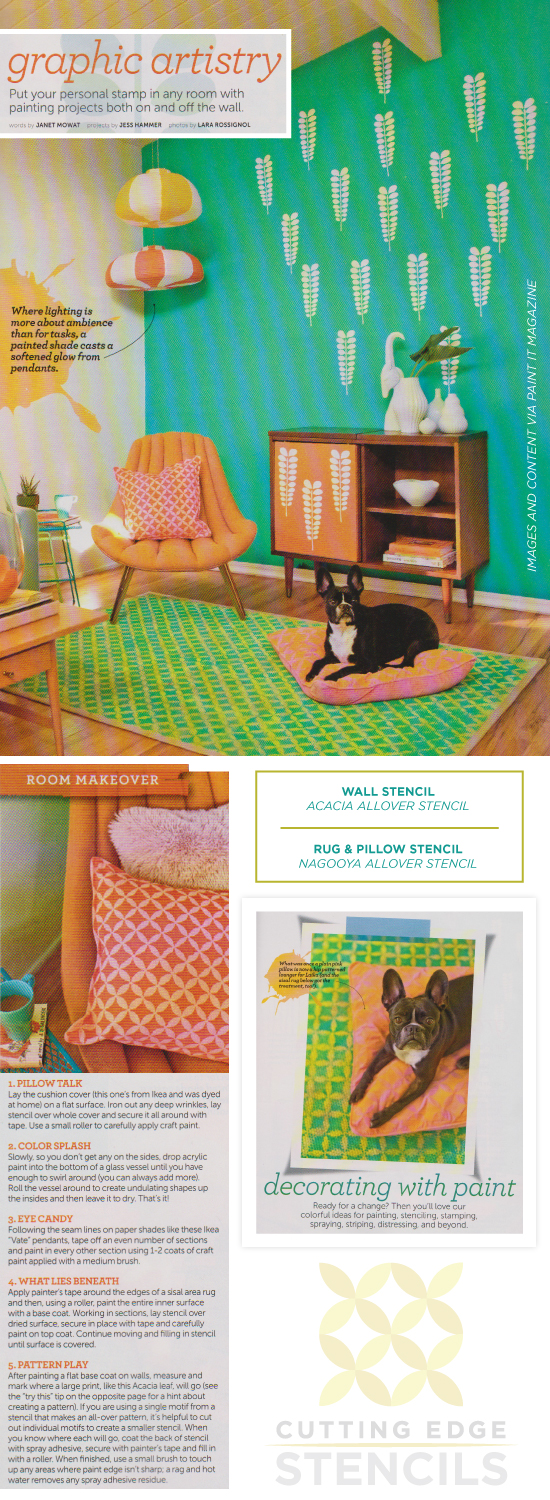 Cutting Edge Stencils is featured in Paint It magazine to create a custom pillow, rug, and accent wall. http://www.cuttingedgestencils.com/wall-stencils-stencil-designs.html