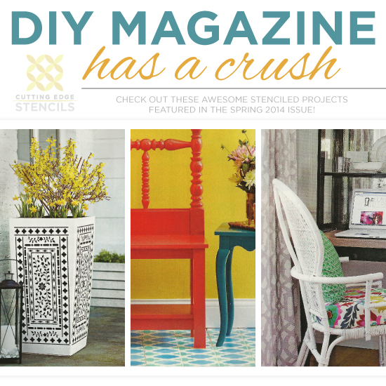 Diy magazine has a stencil crush cutting edge stencils has three stencil projects featured in the spring 2014 issue of diy magazine solutioingenieria Images