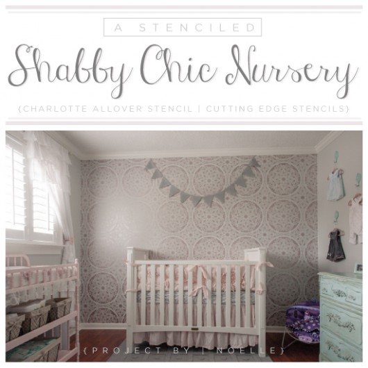 A Stenciled Shabby Chic Nursery Using The Lace Like Charlotte Allover Pattern On An Accent Wall