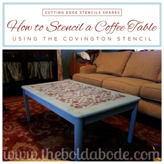 How To Stencil A Coffee Table With The Covington Pattern