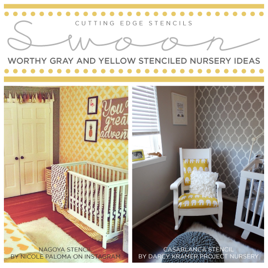 Cutting Edge Stencils Shares Stenciled Nursery Ideas Using A Yellow And Gray Color Scheme Http
