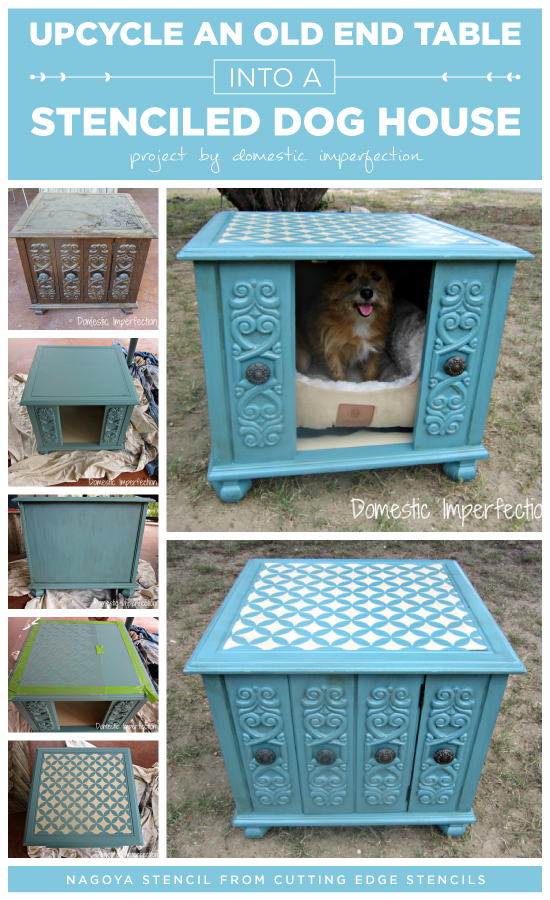 Create Your Own Dog House A Diy Stenciled End Table That Was Transformed Into Http