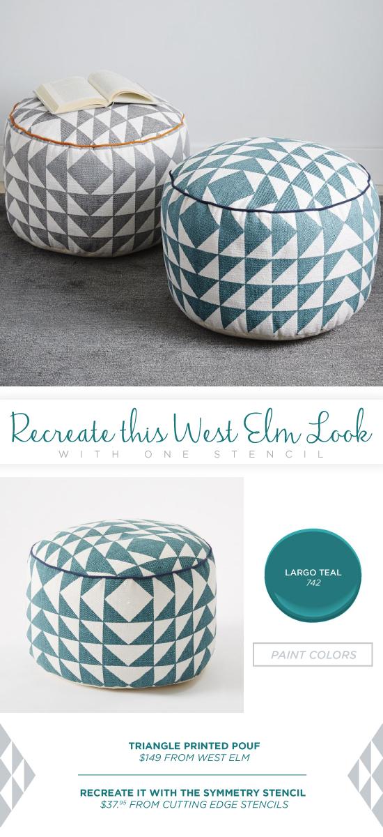 Recreate this West Elm pouf using the Symmetry Allover triangle stencil. http://www.cuttingedgestencils.com/symmetry-geometric-stencil-pattern.html