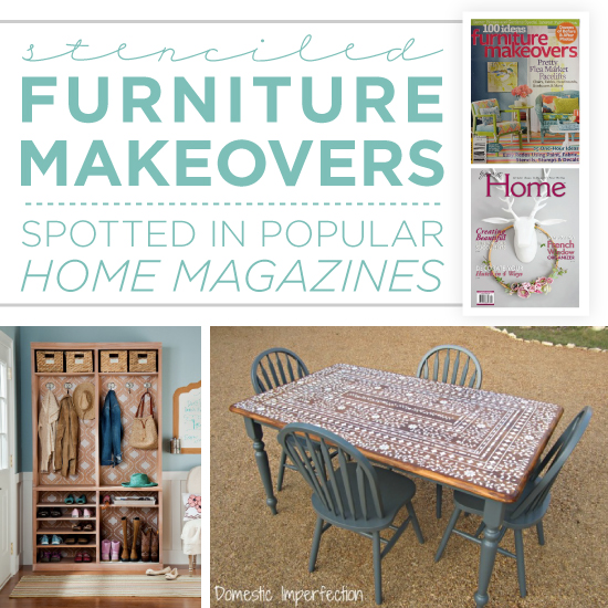 Stenciled Furniture Makeovers Spotted In Por Home Magazines on security magazine, fireworks magazine, table of contents magazine, microsoft magazine, google magazine, android magazine, dom magazine, photoshop magazine,
