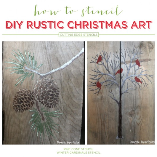Christmas Stencils For Wood.How To Stencil Diy Rustic Christmas Art