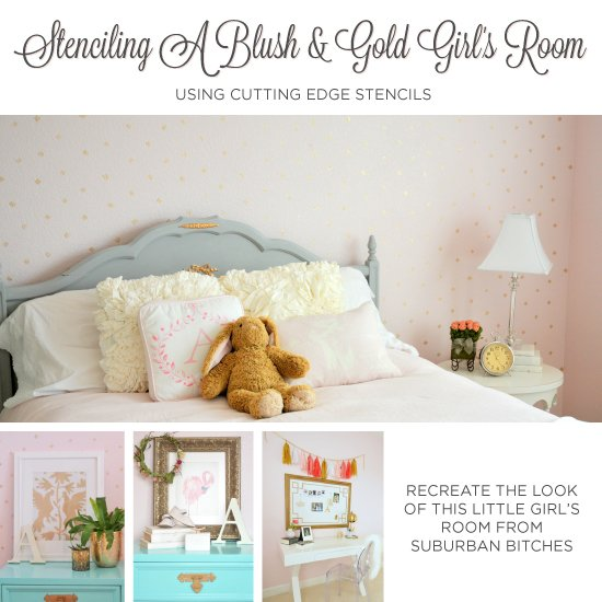 Stenciling A Blush & Gold 's Room on