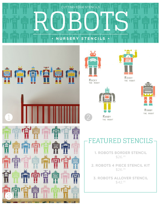 Cutting Edge Stencils shares new nursery wall stencil patterns including these Robot themed designs. http://www.cuttingedgestencils.com/robot-stencils-wall-pattern-stencil-for-nurseries.html