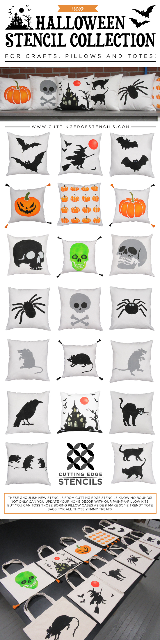 The Halloween Stencil Collection from Cutting Edge Stencils comes in craft and pillow/tote bag sizes. http://www.cuttingedgestencils.com/christmas-stencils-valentine-halloween.html