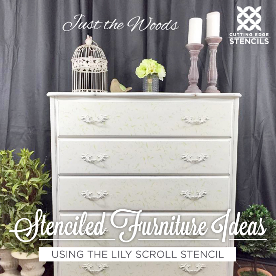 Stenciled Furniture Ideas Using The Lily Scroll Stencil
