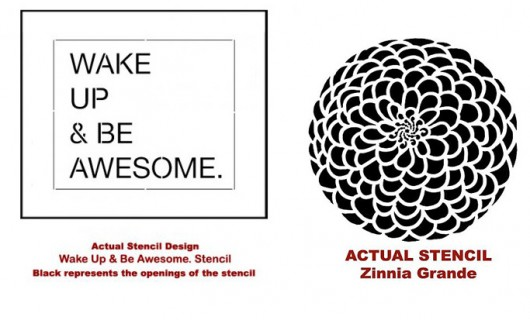 Wake Up and Be Awesome Stencil and the Zinnia Grande Flower Stencil from Cutting Edge Stencils. http://www.cuttingedgestencils.com/be-awesome-DIY-wall-quote-stencil.html
